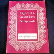 1914 Priscilla Crochet Bedspreads Pattern Instruction Book